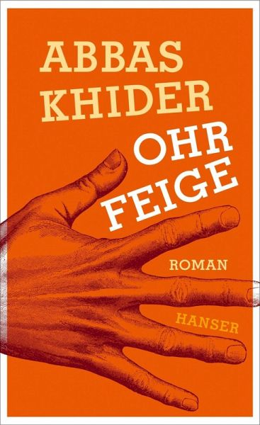Ohrfeige (eBook, ePUB) - Khider, Abbas