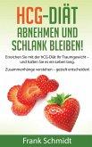 hCG-Diät: abnehmen und schlank bleiben! (eBook, ePUB)