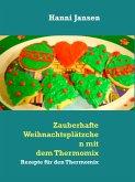 Zauberhafte Weihnachtsplätzchen mit dem Thermomix TM5 (eBook, ePUB)