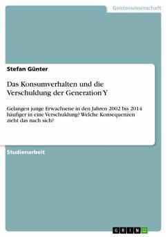 Das Konsumverhalten und die Verschuldung der Generation Y (eBook, PDF)