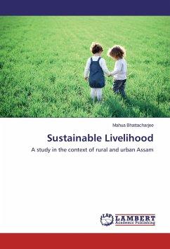 Sustainable Livelihood - Bhattacharjee, Mahua