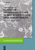Klinische Hämostaseologie in der Gynäkologie und Geburtshilfe