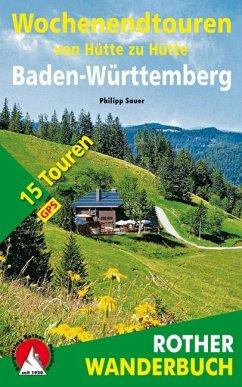 Wochenendtouren von Hütte zu Hütte, Baden- Würt...