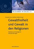 Gewaltfreiheit und Gewalt in den Religionen