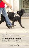 Blindenführhunde. Kulturgeschichte einer Partnerschaft