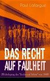 """Das Recht auf Faulheit (Widerlegung des """"Rechts auf Arbeit"""" von 1848) (eBook, ePUB)"""