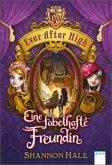 Eine fabelhafte Freundin / Ever After High Bd.2 (Mängelexemplar)