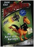 Die Rache der Raptoren / Astrosaurier Bd.1 (Mängelexemplar)