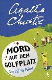 Mord auf dem Golfplatz / Ein Fall für Hercule Poirot Bd.2 (eBook, ePUB)