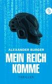 Mein Reich komme (eBook, ePUB)