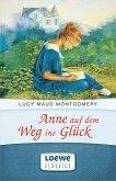 Anne auf dem Weg ins Glück (eBook, ePUB)