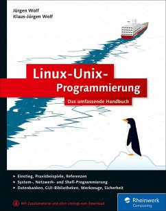 Linux-Unix-Programmierung (eBook, ePUB) - Wolf, Jürgen; Wolf, Klaus-Jürgen