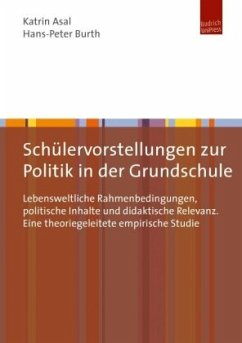 Schülervorstellungen zur Politik in der Grundsc...