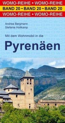 Mit dem Wohnmobil in die Pyrenäen - Bergmann, Andrea; Holtkamp, Stefanie