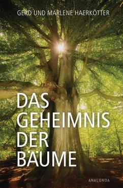 Das Geheimnis der Bäume - Haerkötter, Gerd; Haerkötter, Marlene