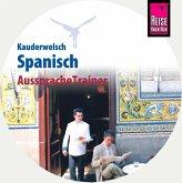Reise Know-How Kauderwelsch AusspracheTrainer Spanisch, 1 Audio-CD