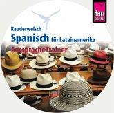 Reise Know-How Kauderwelsch AusspracheTrainer Spanisch für Lateinamerika, 1 Audio-CD