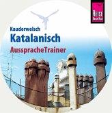 Reise Know-How Kauderwelsch AusspracheTrainer Katalanisch, 1 Audio-CD