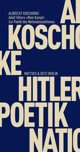 adolf hitlers mein kampf von albrecht koschorke. Black Bedroom Furniture Sets. Home Design Ideas