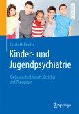 Kinder- und Jugendpsychiatrie für Gesundheitsberufe, Erzieher und Pädagogen