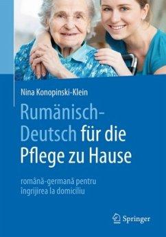 Rumänisch-Deutsch für die Pflege zu Hause - Konopinski-Klein, Nina