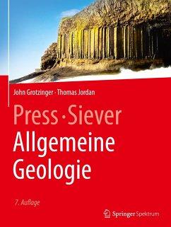 Press/Siever Allgemeine Geologie - Grotzinger, John; Jordan, Thomas