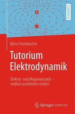 Tutorium Elektrodynamik - Feuerbacher, Björn