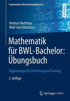 Mathematik für BWL-Bachelor: Übungsbuch - Matthäus, Heidrun; Matthäus, Wolf-Gert