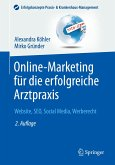 Online-Marketing für die erfolgreiche Arztpraxis