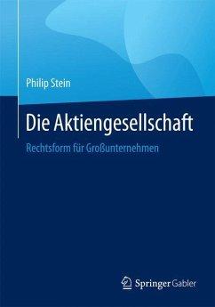 Die Aktiengesellschaft - Stein, Philip