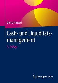 Cash- und Liquiditätsmanagement - Heesen, Bernd