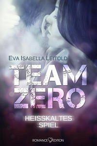 Buch-Reihe Team Zero von Eva Isabella Leitold