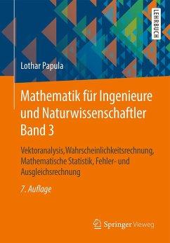 Mathematik für Ingenieure und Naturwissenschaftler. Band 03 - Papula, Lothar Papula, Lothar