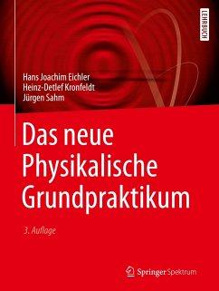 Das neue Physikalische Grundpraktikum - Eichler, Hans J.; Kronfeldt, Heinz-Detlef; Sahm, Jürgen