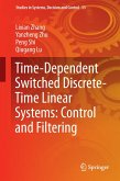 Time-Dependent Switched Discrete-Time Linear Systems: Control and Filtering