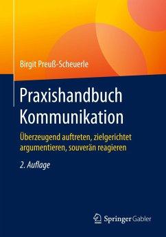 Praxishandbuch Kommunikation - Preuß-Scheuerle, Birgit