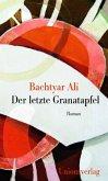 Der letzte Granatapfel