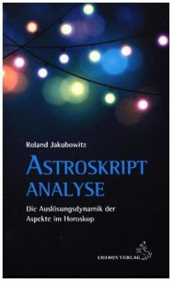 Astroskriptanalyse - Jakubowitz, Roland