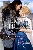Die Lady und der Rächer (Legenden der Liebe, #1) (eBook, ePUB)