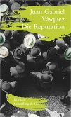 Die Reputation (eBook, ePUB)