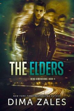 The Elders (Mind Dimensions Book 4) (eBook, ePUB) - Zales, Dima; Zaires, Anna