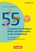 55 Lernspiele für Ethik, Religion und Philosophie