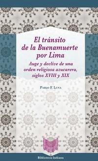 El tránsito de la Buenamuerte por Lima.