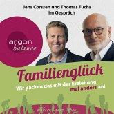 Familienglück - Wir packen das mit der Erziehung mal anders an! (MP3-Download)