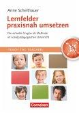 Teach the teacher. Lernfelder praxisnah umsetzen