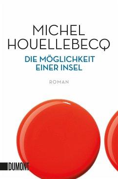 Die Möglichkeit einer Insel - Houellebecq, Michel