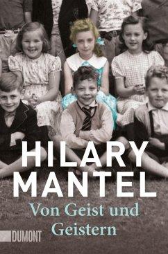 Von Geist und Geistern - Mantel, Hilary