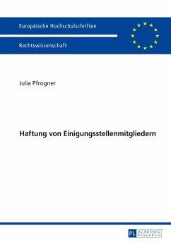 Haftung von Einigungsstellenmitgliedern - Pfrogner, Julia