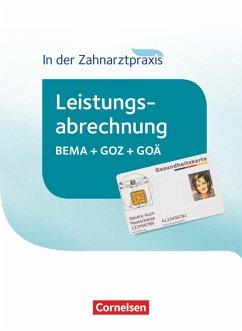 Zahnmedizinische Fachangestellte - Leistungsabrechnung in der Zahnarztpraxis. Schülerbuch - Mergelsberg, Albert