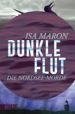 Dunkle Flut / Nordsee-Morde Bd.1